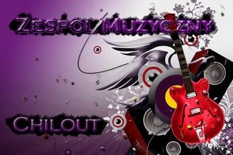"""Zespół muzyczny """"Chilout"""""""